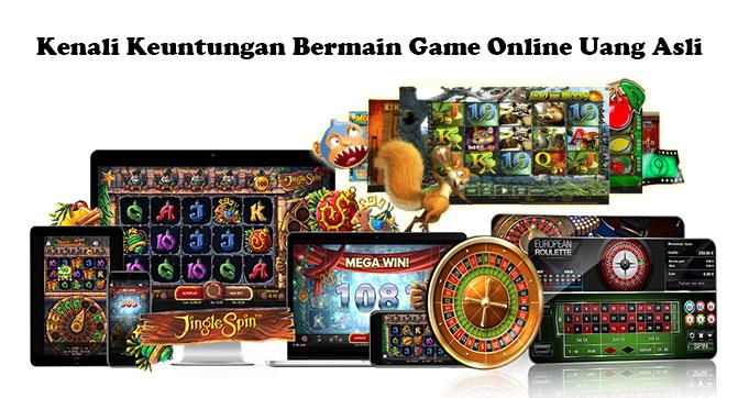 Kenali Keuntungan Bermain Game Online Uang Asli